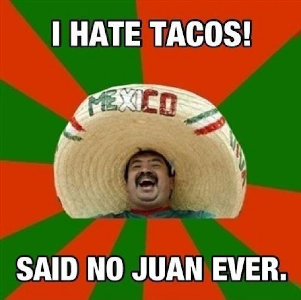 Said No Juan Ever